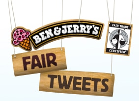 Ben and Jerry's Fair Tweets Campaign